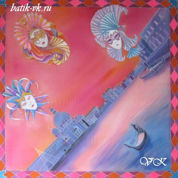 Батик платок «Карнавал в Венеции». Шелковый платок ручной работы.